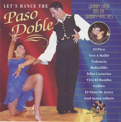 Graham Dalby and the Grahamophones - Let's dance the paso doble