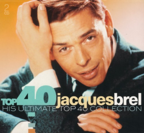 Jacques Brel - Top 40 Jacques Brel (2 CDs)
